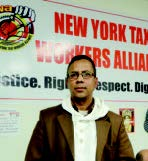 Rezaul Karim YELLOW TAXI CAB DRIVER— NEW YORK TAXI WORKERS ALLIANCE (NYTWA)