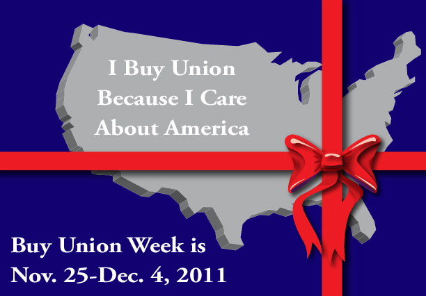 Buy Union Week, Nov. 25-Dec. 4, 2011