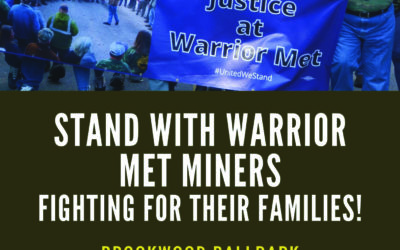 Alabama Coal Miners on Strike at Warrior Met Coal